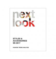 NEXT LOOK S-S 2017 FASHION TRENDS STYLES & ACCESSORIES