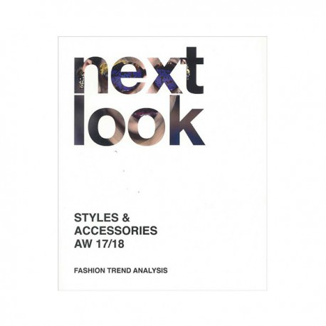 NEXT LOOK FASHION TRENDS STYLES & ACCESSORIES A-W 2017-18