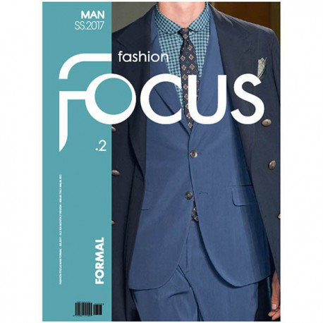 FASHION FOCUS MAN FORMALWEAR S-S 2017