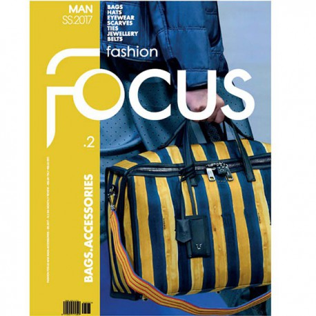 FASHION FOCUS MAN BAGS & ACCESSORIES S-S 2017