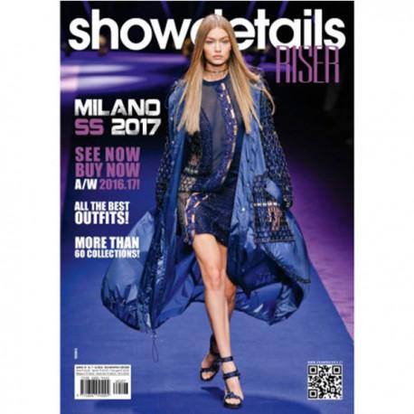 SHOWDETAILS RISER MILANO S-S 2017