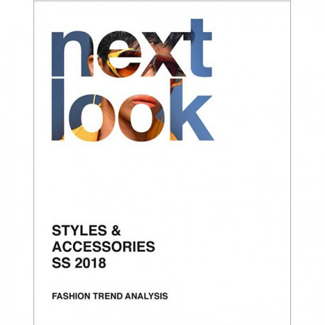 NEXT LOOK FASHION TRENDS STYLES & ACCESSORIES S-S 2018