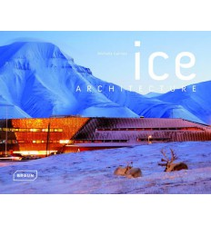 MICHELLE GALINDO - ICE ARCHITECTURE - BRAUN