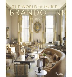 THE WORLD OF MURIEL BRANDOLINI: INTERIORS - RIZZOLI