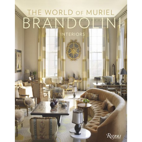 THE WORLD OF MURIEL BRANDOLINI: INTERIORS - RIZZOLI Miglior