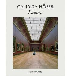 CANDIDA HÖFER : LOUVRE - SCHIRMER/MOSEL