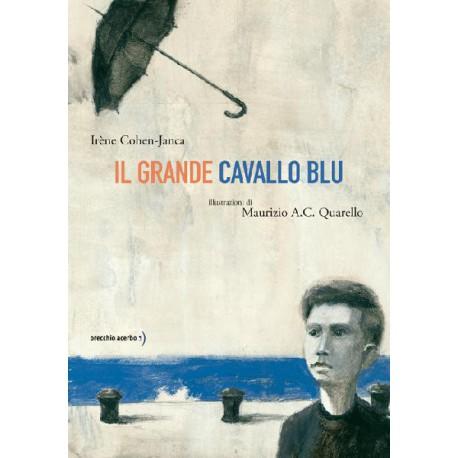IL GRANDE CAVALLO BLU - Irène Cohen-Janca Shop Online