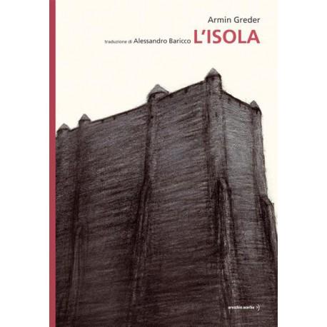 L'ISOLA - Armin Greder Shop Online