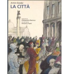 LA CITTA' - Armin Greder Miglior Prezzo