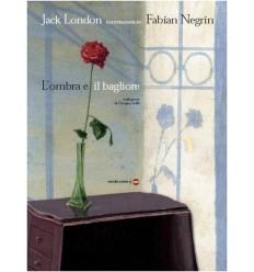 L'OMBRA E IL BAGLIORE - Jack London