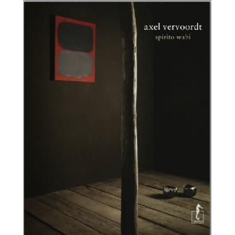 Axel Vervoordt - Lo Spirito Wabi