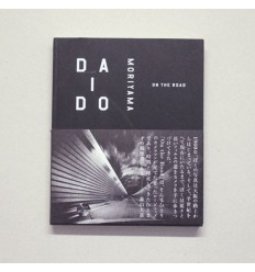 Daido Moriyama On The Road Shop Online