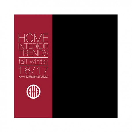 A+A HOME INTERIOR TRENDS A-W 2016-17 Shop Online