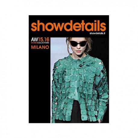 SHOW DETAILS MILANO A-W 15-16